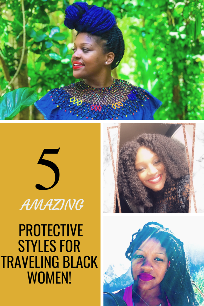 Five Protective Styles For Traveling Black Women Rachel Travels